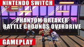 Phantom Breaker: Battle Grounds Overdrive Nintendo Switch Gameplay