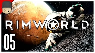 RimWorld - Ep.05 : TIME TO MOVE! - Let