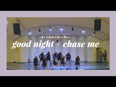 [performance] dreamcatcher ; intro + good night + chase me; dance cover