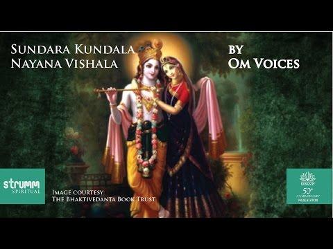 Sundara Kundala Nayana Vishala(Krishna Bhajan) by Om Voices