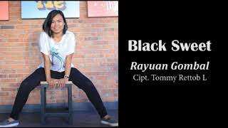 BLACK SWEET - RAYUAN GOMBAL (ALBUM POP MANADO)