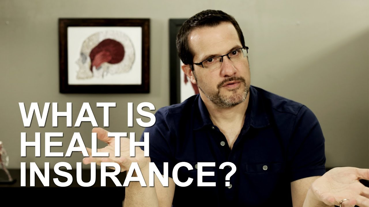 What is Health Insurance, and Why Do You Need It?: Health ...
