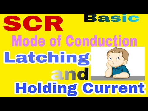 Basic of SCR , Latching and Holding Current | Important Gate Concept |