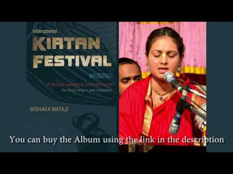 Bishaka Mataji - Jaya Jaya Madhava Madana Murari - International Kirtan Festival Mumbai