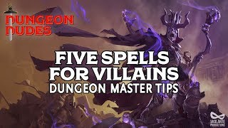 Five Spells for Villains - DM Tips for Dungeons and Dragons 5e