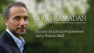 "Mudd Center Speaker: Tariq Ramadan, ""Equality As a Social Requirement and a Human Ideal"""
