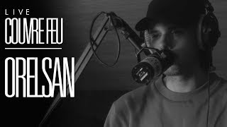 ORELSAN - LIVE COUVRE FEU sur OKLM Radio
