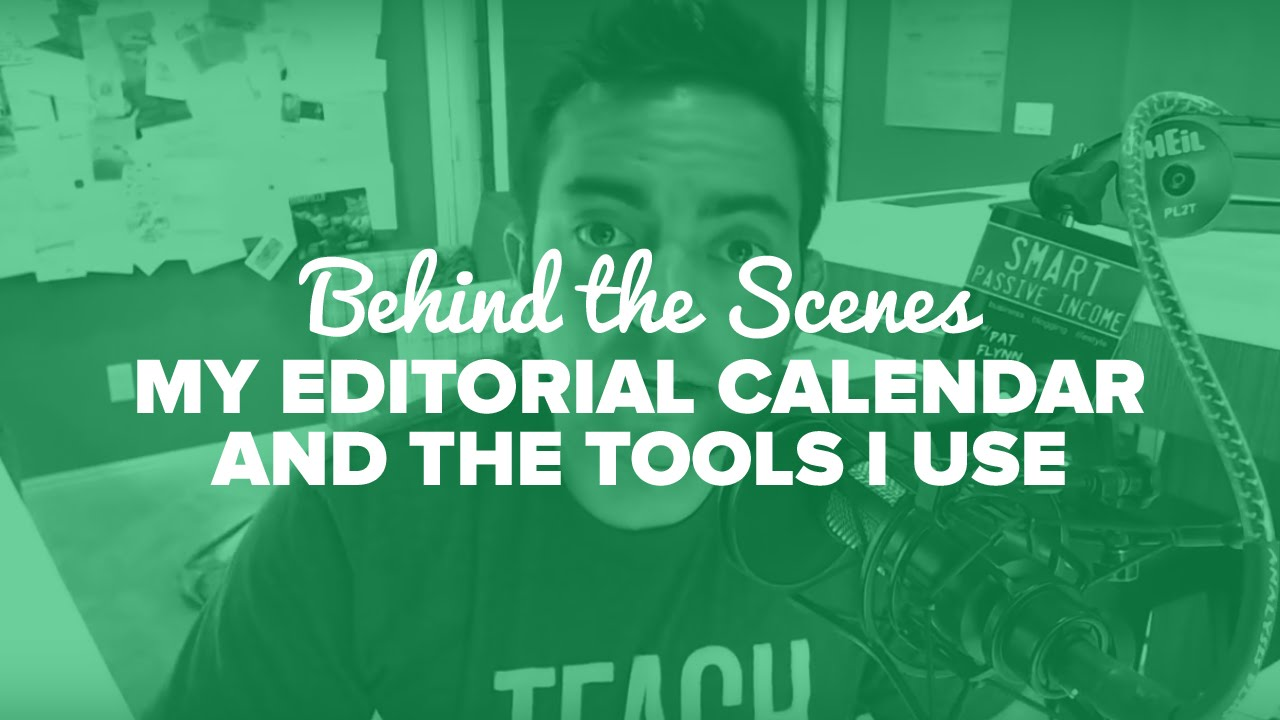 behind the scenes my editorial calendar and the tools i use spi behind the scenes my editorial calendar and the tools i use spi tv ep 46