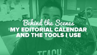 Behind the Scenes—My Editorial Calendar and the Tools I Use – SPI TV Ep. 46