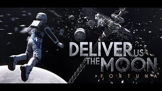 Let's Play: Deliver Us the Moon: Fortuna 1/4