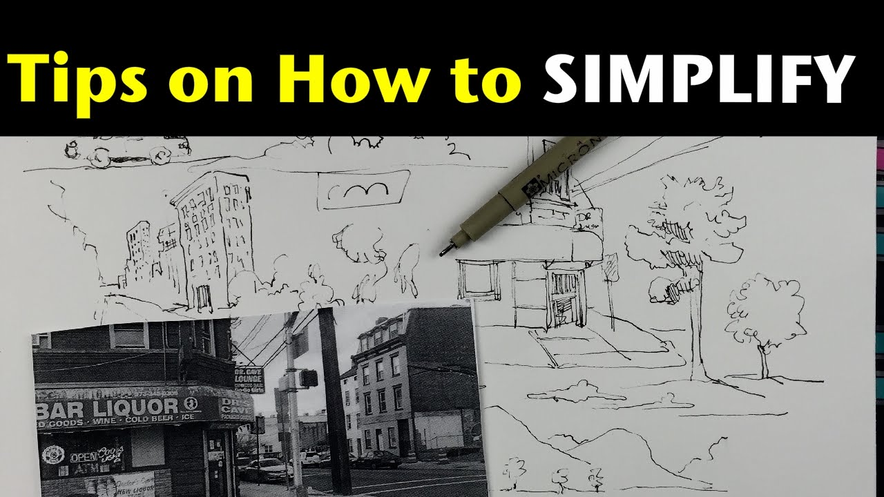Urban sketching series pt 5 tips on how to simplify what you see youtube