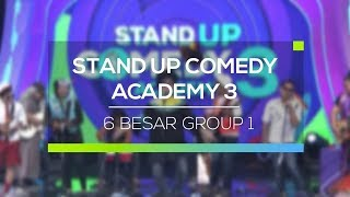 Highlight Stand Up Comedy Academy 3 - 6 Besar Group 1
