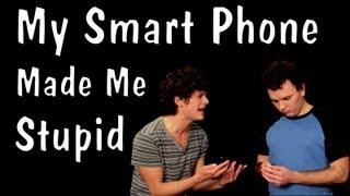 Messy Mondays: My Smart Phone Made Me Stupid
