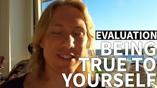 BEING TRUE TO YOURSELF - EVALUATION WC#13