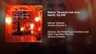 Walzer Tausend und eine Nacht, Op.346