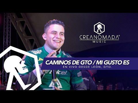 Los Valedores - Caminos de Guanajuato / Mi Gusto Es (En Vivo desde León, Gto)