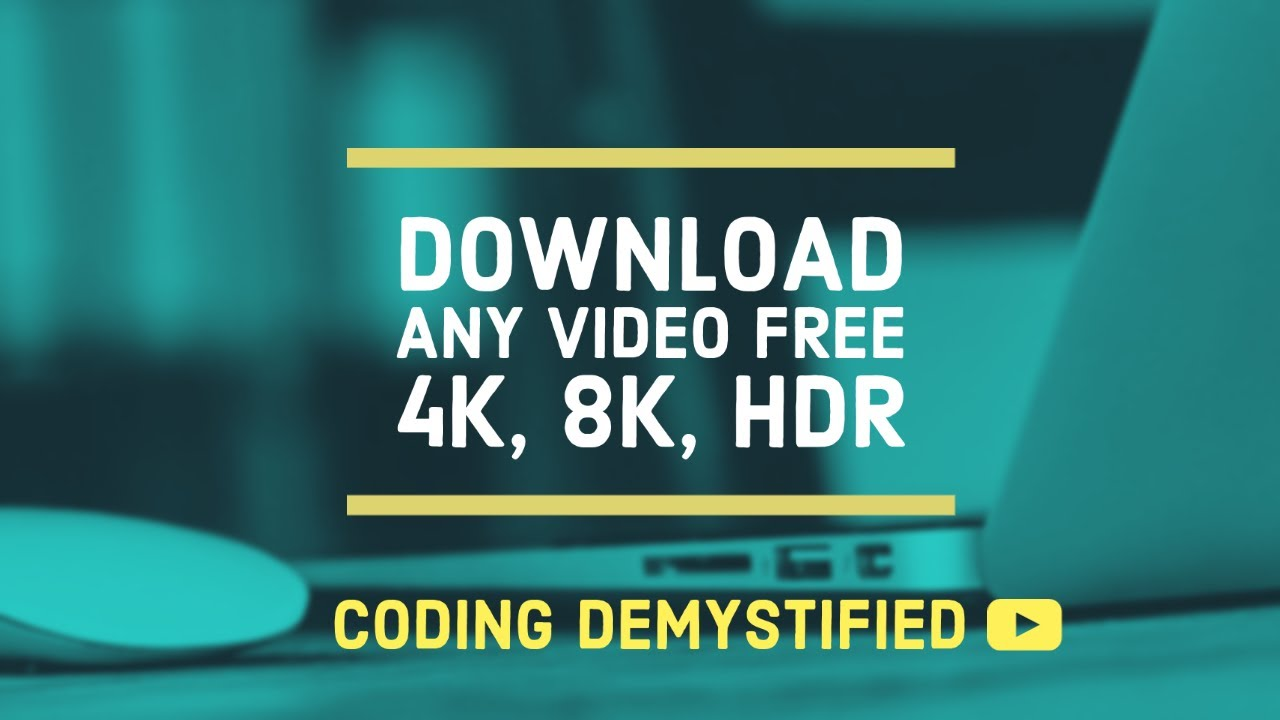 Download Download videos easily without software in 2k, 4k, 8k HDR free