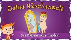 Des Kaisers neue Kleider - Märchen und Geschichten für Kinder | Andersen | Deine Märchenwelt
