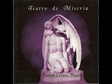 TEATRO DE MISERIA pasión, locura, muerte (2000)