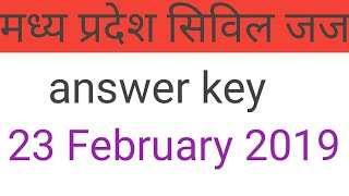 MP civil judge answer key 23 February 2019