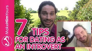 How To Date When You're Introverted | 7 Tips For Dating As An Introvert