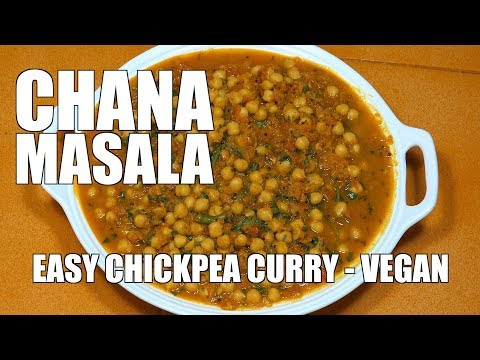 CHANA MASALA - Indian Chickpea Curry - Vegan Recipes - Chola Masala - How to make Chickpea Curry