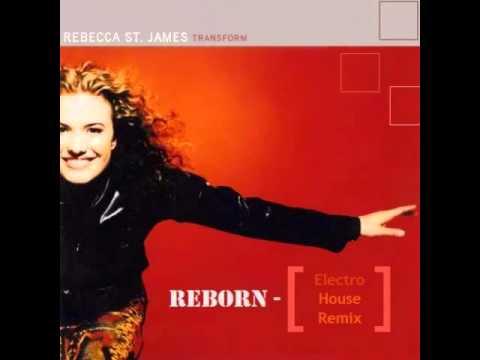 Reborn (Eletro House Remix) [Rebecca St. James] - DJ Gi