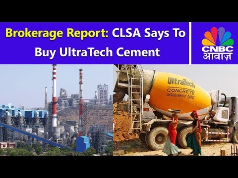 Brokerage Report: CLSA Says To Buy UltraTech Cement | CNBC Awaaz