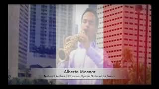 Alberto Monnar - National Anthem Of France (Hymne National De France)
