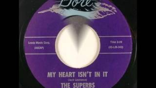 SUPERBS - MY HEART ISN'T IN IT / SAD SAD DAY - DORE 722 - 1964 thumbnail