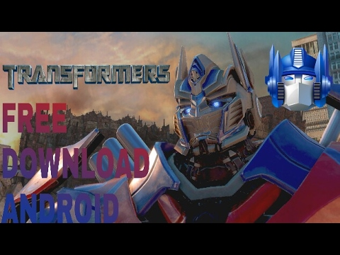 How To Download Transformers The Game For Free On Android