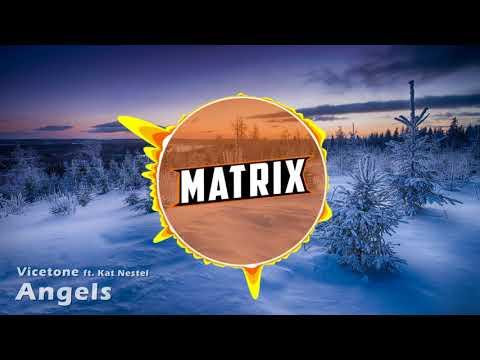 Vicetone ft Kat Nestel  Angels Matrix Intro 2017