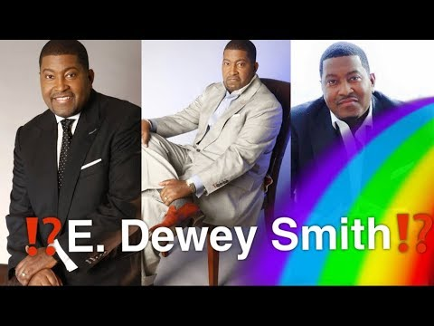 Pastor E. Dewey Smith | Sin, Gays, Church and the Music Industry, GMWA