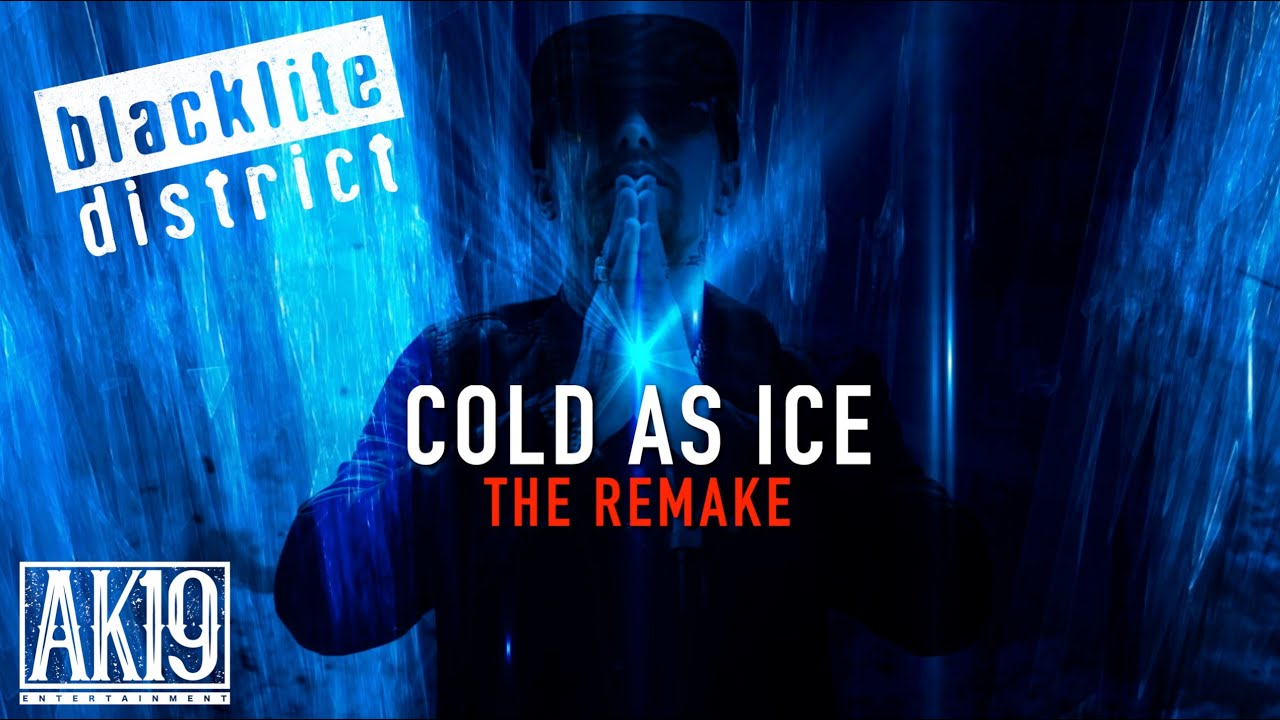 blacklite district - Cold As Ice: The Remake