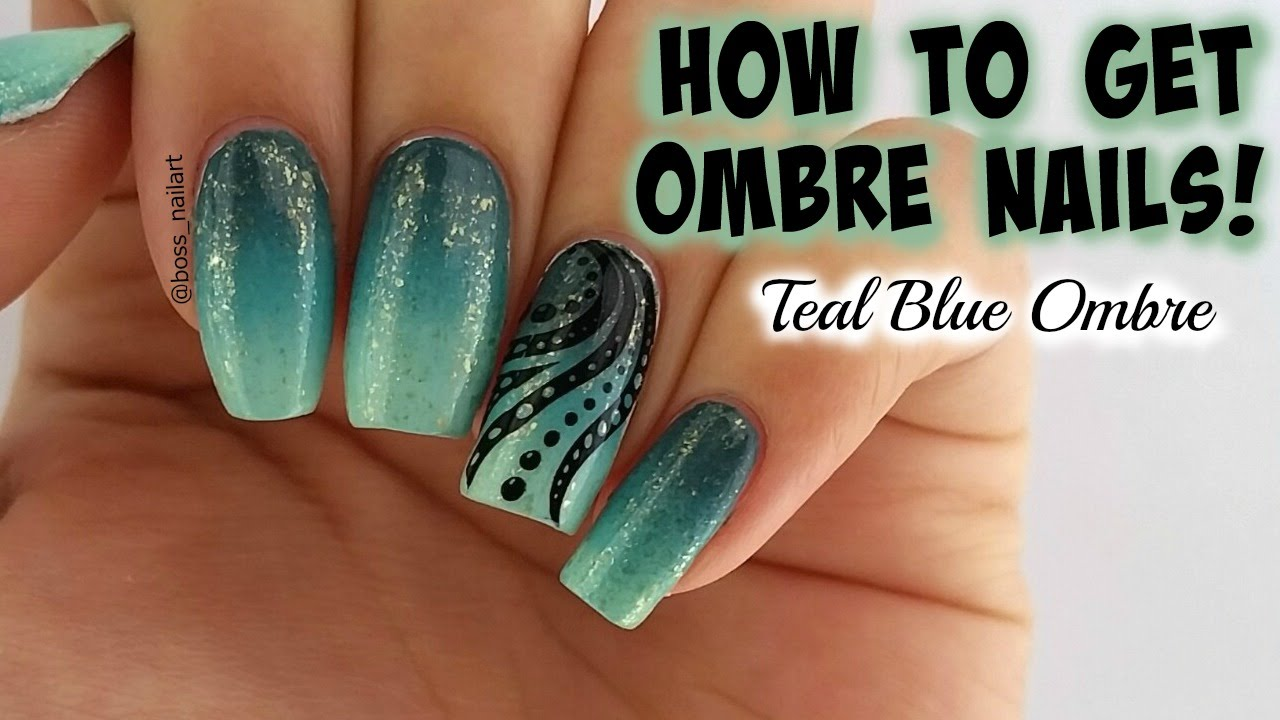 PRETTY TEAL BLUE OMBRE | DIY ombre Nail Art - YouTube