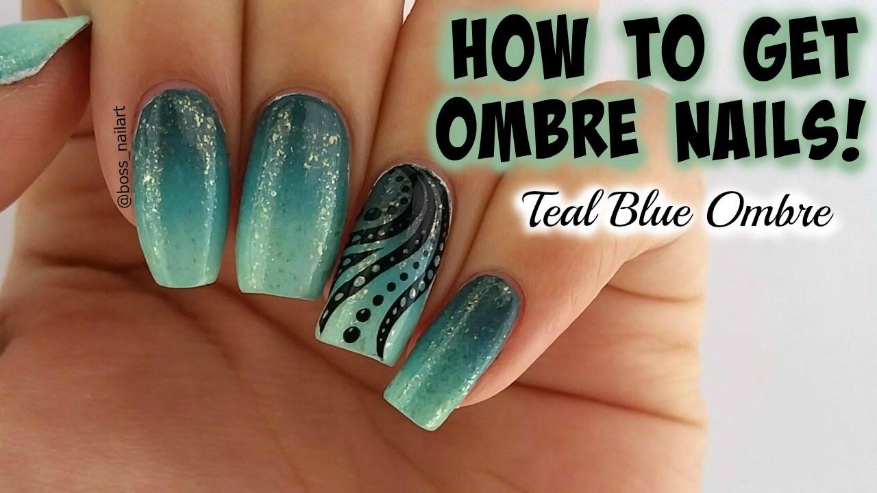 PRETTY TEAL BLUE OMBRE | DIY ombre Nail Art - PRETTY TEAL BLUE OMBRE DIY Ombre Nail Art - YouTube