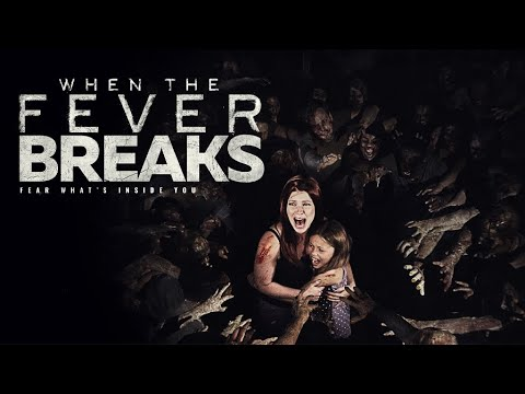 Download When the Fever Breaks - Full Movie - Free