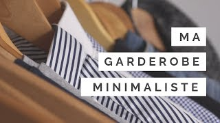 Ma GARDE-ROBE MINIMALISTE || Minimalisme