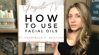 How to Use Facial Oils