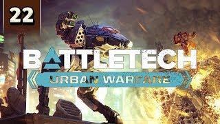 BattleTech Urban Warfare - Career Mode Gameplay - Part 22