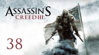 Прохождение Assassin's Creed 3 - Часть 38 — Война надвигается