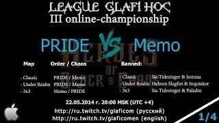 PRIDE vs Memo Лига Glafi HoC на iOS - 22.05.2014