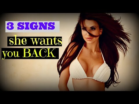 Top ✿3 Signs✿ She Wants You Back