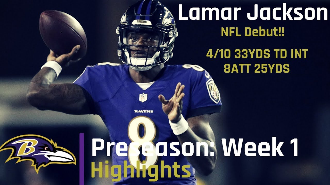 Lamar Jackson Preseason Week 1 Highlights | NFL Debut 08.02.2018