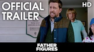 Father Figures | Official Trailer | 2018 [HD]