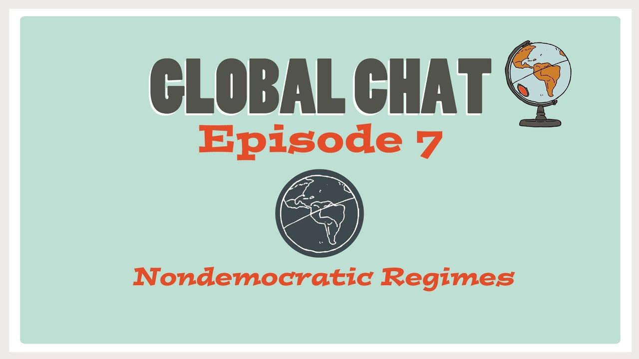 AP Comparative Government and Politics: Episode 7 – Nondemocratic Regimes #Regime