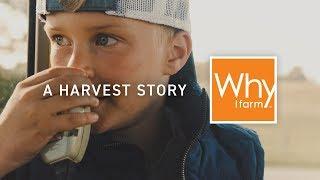 Why I Farm - A Harvest Story