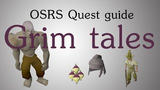 [OSRS] Grim tales quest guide