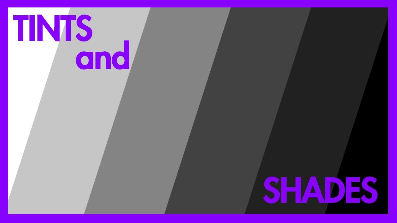 Tints And Shades