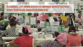 Ending Sexual Harassment in Cambodian Factories